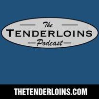 The Tenderloins Podcast
